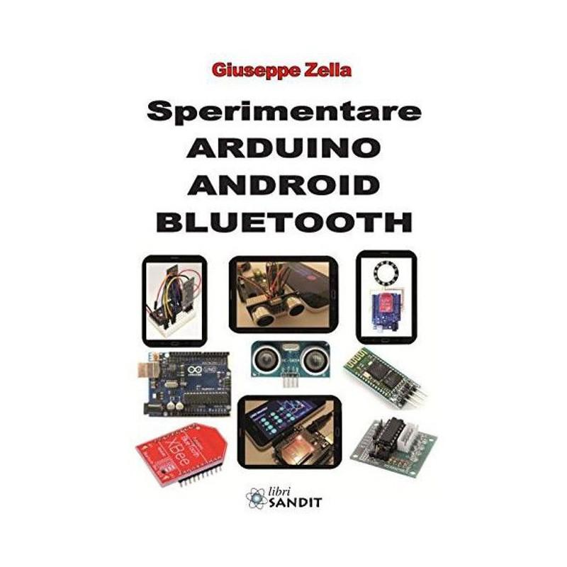 Sperimentare arduino android bluetooth xbee hc-06 autore Giuseppe Zella